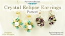 Beadweaving 834 Crystal Eclipse Earrings Pattern