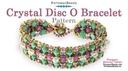 Beadweaving 1225 Crystal Disc O Bracelet Pattern