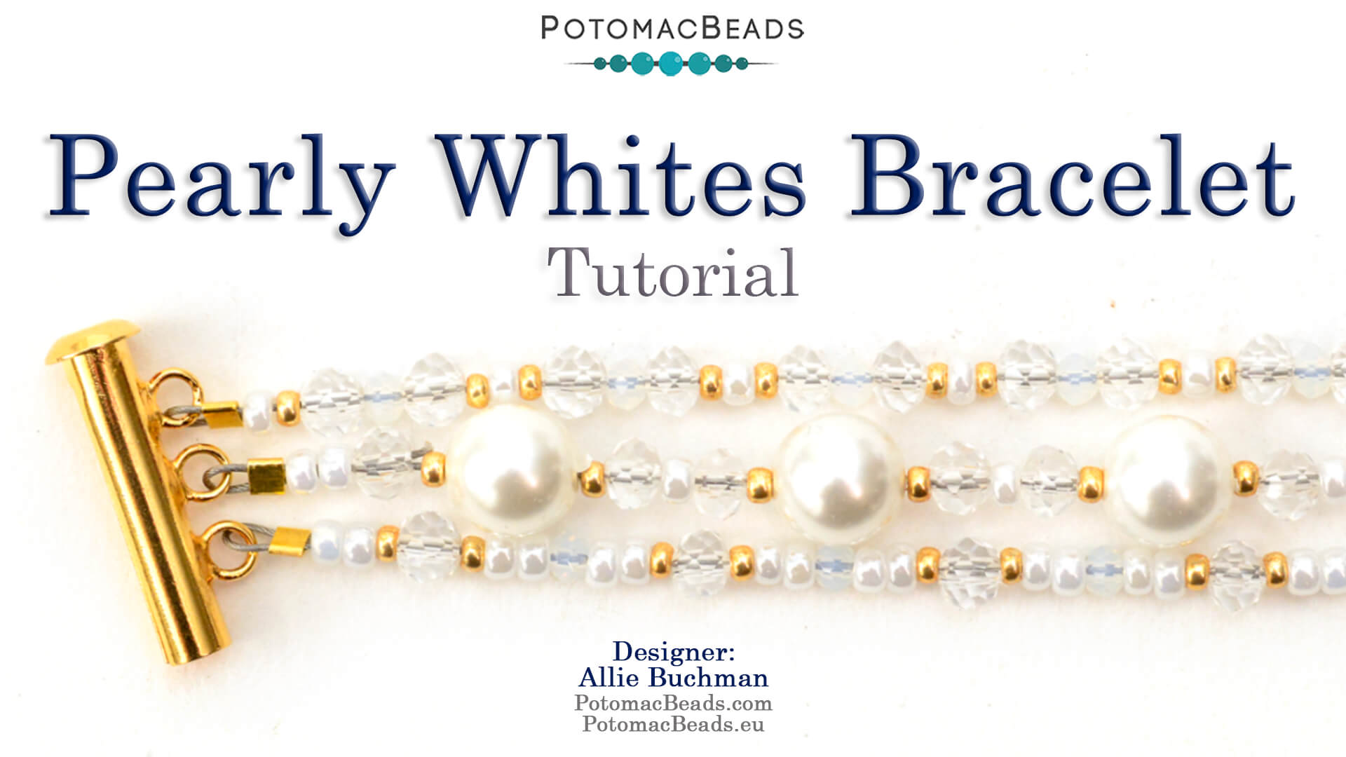 How to Bead / Videos Sorted by Beads / Potomac Crystal Videos / Pearly Whites Bracelet Tutorial