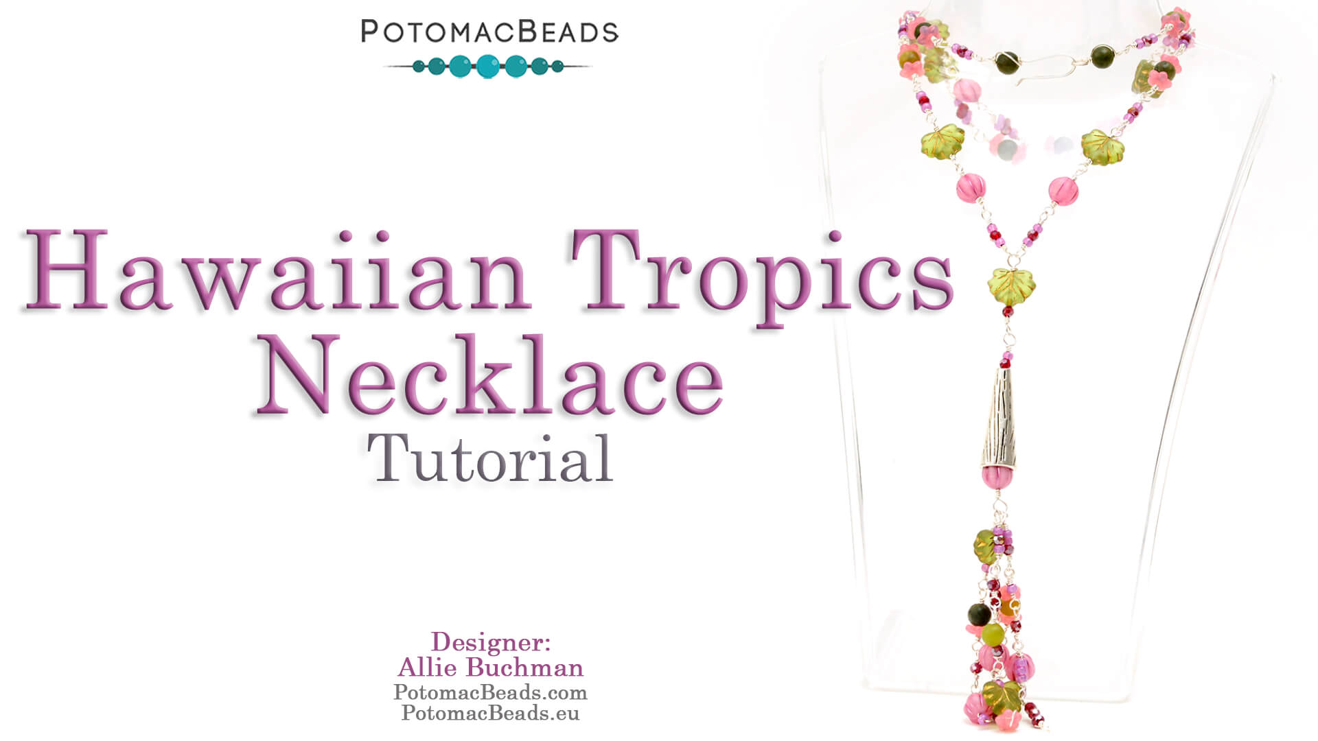 How to Bead Jewelry / Videos Sorted by Beads / Potomac Crystal Videos / Hawaiian Tropics Necklace Tutorial