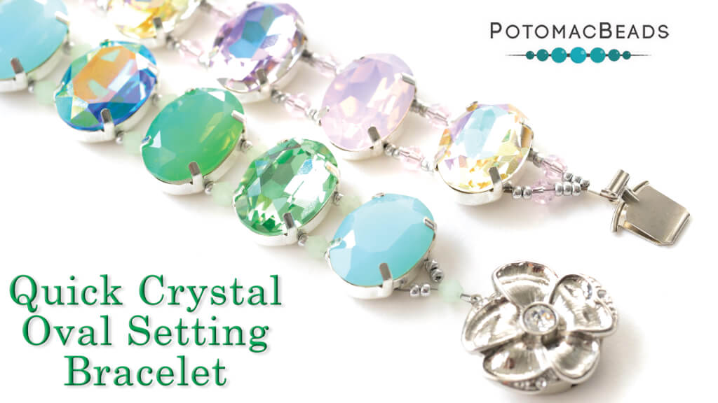 How to Bead Jewelry / Beading Tutorials & Jewel Making Videos / Bracelet Projects / Quick Crystal Oval Setting Bracelet Tutorial