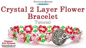 How to Bead Jewelry / Beading Tutorials & Jewel Making Videos / Bracelet Projects / Crystal 2 Layer Flower Bracelet Tutorial