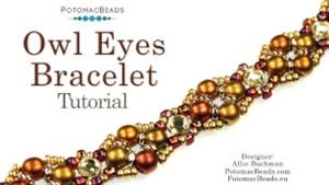 How to Bead / Free Video Tutorials / Bracelet Projects / Owl Eyes Bracelet Tutorial