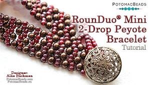 How to Bead Jewelry / Beading Tutorials & Jewel Making Videos / Bracelet Projects / RounDuo® Mini 2-Drop Peyote Bracelet Tutorial