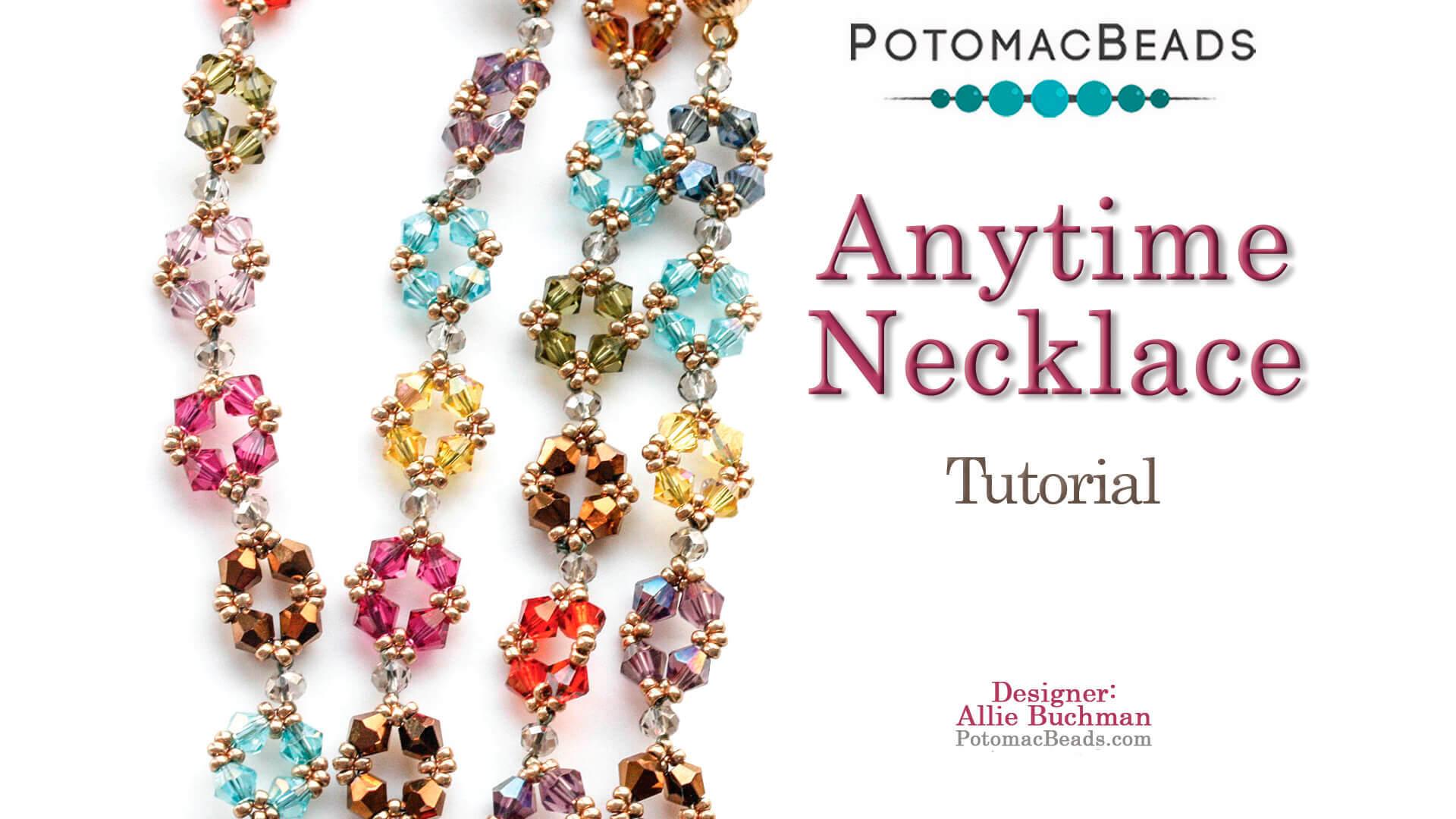 How to Bead Jewelry / Beading Tutorials & Jewel Making Videos / Bead Weaving Tutorials & Necklace Tutorial / Anytime Necklace Tutorial