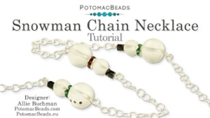 How to Bead / Free Video Tutorials / Holiday Themed Projects / Snowman Chain Necklace