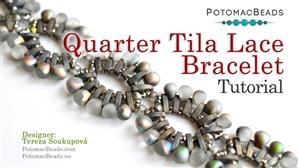 How to Bead / Free Video Tutorials / Bracelet Projects / Quarter Tila Lace Bracelet Tutorial