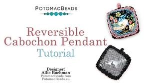 How to Bead / Free Video Tutorials / Pendant Projects / Reversible Cabochon Pendant Tutorial