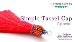 How to Bead Jewelry / Beading Tutorials & Jewel Making Videos / Beadweaving & Component Projects / Simple Tassel Cap Tutorial