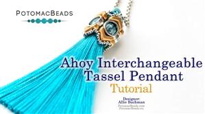How to Bead Jewelry / Beading Tutorials & Jewel Making Videos / Pendant Projects / Ahoy Interchangeable Tassel Pendant Tutorial