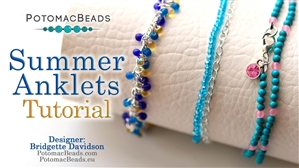 How to Bead / Free Video Tutorials / Stringing & Knotting Projects / Summer Anklets Tutorial