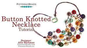 How to Bead / Free Video Tutorials / Stringing & Knotting Projects / Button Knotted Necklace Tutorial