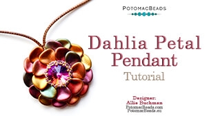 How to Bead / Free Video Tutorials / Pendant Projects / Dahlia Petal Pendant Tutorial
