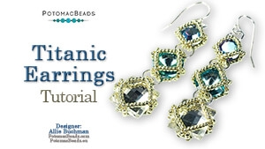 How to Bead / Free Video Tutorials / Earring Projects / Titanic Earrings Tutorial