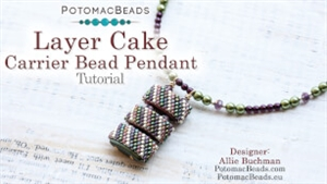 How to Bead Jewelry / Beading Tutorials & Jewel Making Videos / Pendant Projects / Layer Cake Carrier Bead Pendant Tutorial