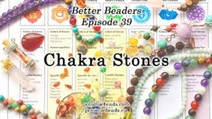 How to Bead Jewelry / Better Beader Episodes / Better Beader Episode 039 - Chakra Stones