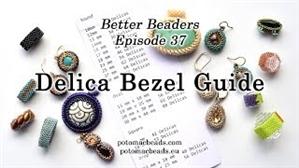 How to Bead Jewelry / Better Beader Episodes / Better Beader Episode 037 - Delica Bezel Guide