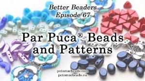 How to Bead Jewelry / Better Beader Episodes / Better Beader Episode 067 - Par Puca® Beads & Patterns
