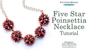 How to Bead / Free Video Tutorials / Necklace Projects / Five Star Poinsettia Necklace Tutorial