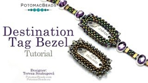 How to Bead / Free Video Tutorials / Bracelet Projects / Destination Tag Bezel Tutorial