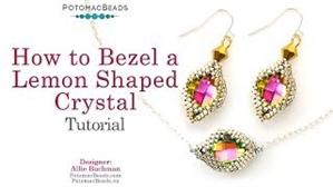 How to Bead / Free Video Tutorials / Beaded Beads / How to Bezel a Lemon Shaped Crystal Tutorial