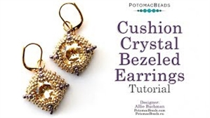 How to Bead / Free Video Tutorials / Earring Projects / Cushion Crystal Bezeled Earrings Tutorial