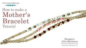 How to Bead Jewelry / Beading Tutorials & Jewel Making Videos / Bracelet Projects / Mother's Bracelet Tutorial