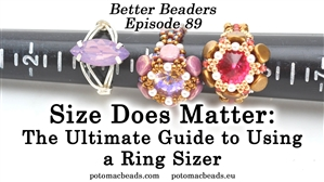 How to Bead / Better Beader Episodes / Better Beader Episode 089 - How to Use a Ring Sizer