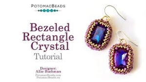 How to Bead Jewelry / Videos Sorted by Beads / Potomac Crystal Videos / Bezeled 13x18mm Rectangle Crystal Tutorial