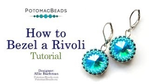 How to Bead Jewelry / Videos Sorted by Beads / Potomac Crystal Videos / How to Bezel a Rivoli Tutorial