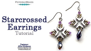 How to Bead Jewelry / Videos Sorted by Beads / Potomac Crystal Videos / Starcrossed Earring Tutorial