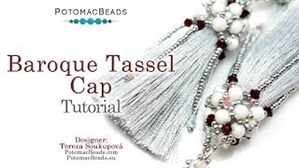 How to Bead Jewelry / Videos Sorted by Beads / Potomac Crystal Videos / Baroque Tassel Cap Tutorial