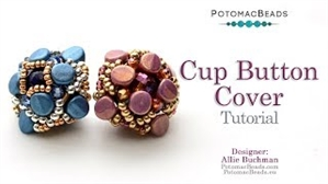 How to Bead Jewelry / Videos Sorted by Beads / Potomac Crystal Videos / Cup Button Cover Tutorial