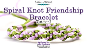 How to Bead Jewelry / Beading Tutorials & Jewel Making Videos / Stringing & Knotting Projects / Spiral Knot Friendship Bracelet