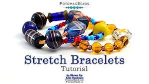 How to Bead / Free Video Tutorials / Stringing & Knotting Projects / Stretch Bracelets