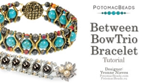 How to Bead / Videos Sorted by Beads / Potomax Metal Bead Videos / Between Bowtrio Bracelet Tutorial