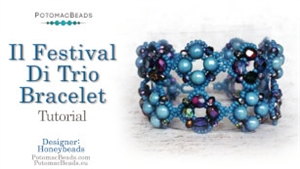 How to Bead / Videos Sorted by Beads / RounTrio® & RounTrio® Faceted Bead Videos / Il Festival Di Trio Bracelet Tutorial