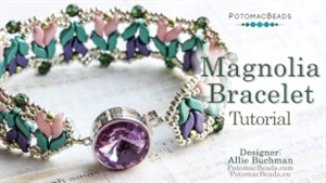 How to Bead Jewelry / Videos Sorted by Beads / Potomax Metal Bead Videos / Magnolia Bracelet Tutorial