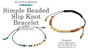 How to Bead / Free Video Tutorials / Stringing & Knotting Projects / Simple Beaded Slip Knot Bracelet Tutorial
