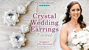 How to Bead Jewelry / Videos Sorted by Beads / Potomac Crystal Videos / Crystal Wedding Earrings Tutorial