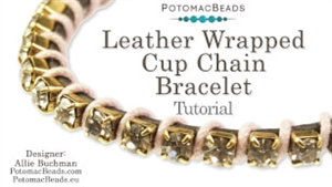 How to Bead / Free Video Tutorials / Stringing & Knotting Projects / Leather Wrapped Cup Chain Bracelet Tutorial