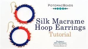 How to Bead / Videos Sorted by Beads / Seed Bead Only Videos / Silk Macrame Hoop Earrings Tutorial