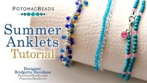 How to Bead Jewelry / Videos Sorted by Beads / Potomac Crystal Videos / Summer Anklets Tutorial