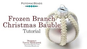 How to Bead Jewelry / Videos Sorted by Beads / All Other Bead Videos / Frozen Branch Christmas Bauble Tutorial