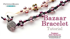 How to Bead / Free Video Tutorials / Stringing & Knotting Projects / Bazaar Bracelet Tutorial