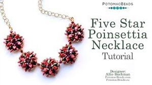 How to Bead Jewelry / Videos Sorted by Beads / Potomac Crystal Videos / Five Star Poinsettia Necklace Tutorial