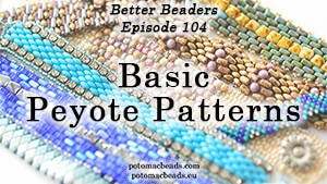 How to Bead Jewelry / Better Beader Episodes / Better Beader Episode 104 - Peyote Stitch Pattern Tips & Tricks