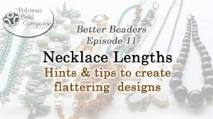 How to Bead / Better Beader Episodes / Better Beader Episode 101 - Necklace Lengths Tips for Flattering Designs