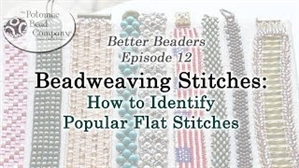 How to Bead Jewelry / Better Beader Episodes / Better Beader Episode 012 - Identifying Flat Beadweaving Stitches
