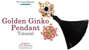 How to Bead Jewelry / Videos Sorted by Beads / Potomac Crystal Videos / Golden Ginko Pendant Tutorial